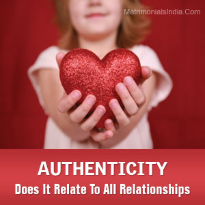 Authenticity ? Does It Relate To All Relationships