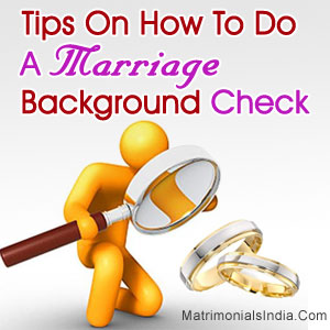 Tips On How To Do A Marriage Background Check