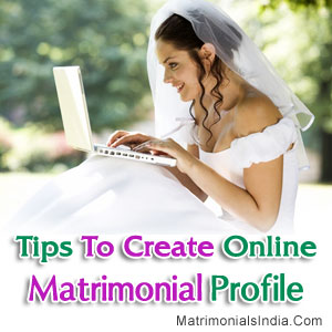 Tips-To-Create-Online-Matrimonial-Profile-MI