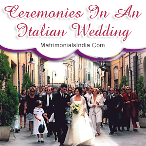 Ceremonies In An Italian Wedding