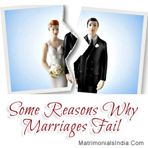 Some Reasons Why Marriages Fail