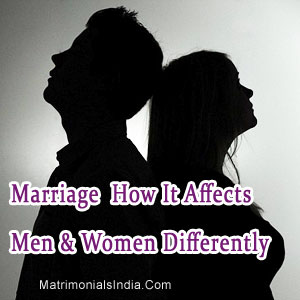 Marriage  How It Affects Men & Women Differently